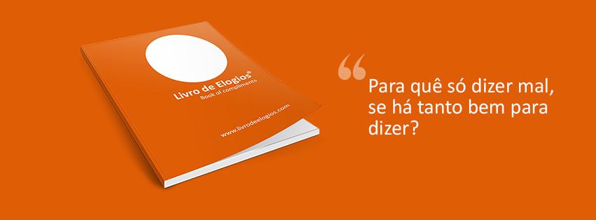 Livro de Elogios – Sabia que existia um livro para elogiar?