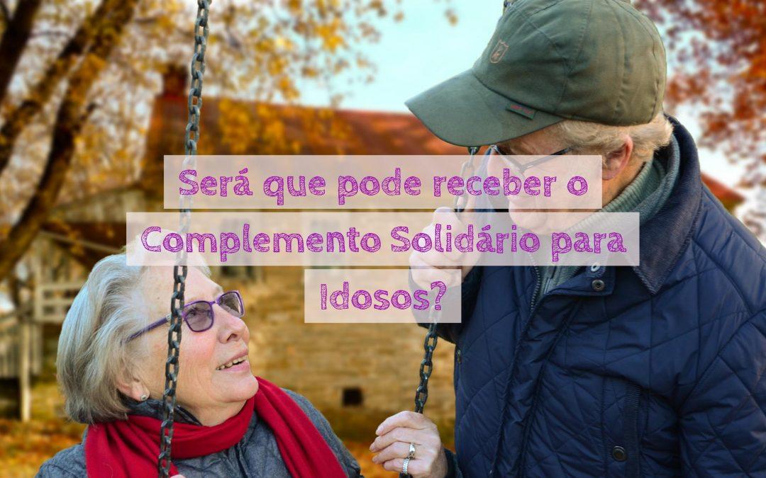 Será que pode receber o Complemento Solidário para Idosos?
