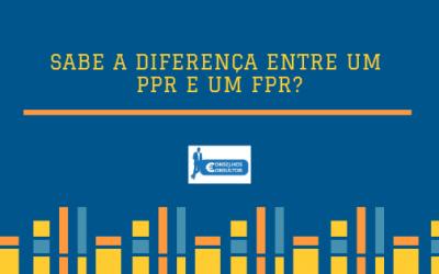 Sabe a diferença entre um PPR e um FPR?