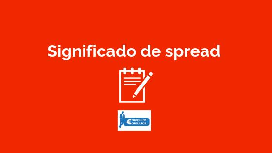Significado de Spread