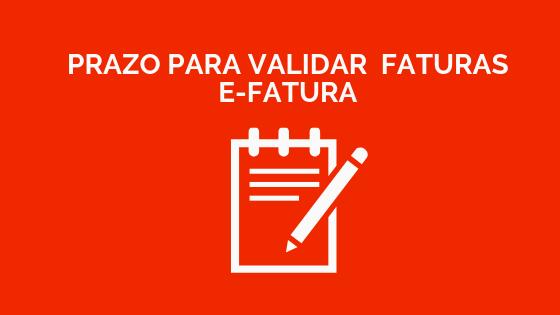 E-Fatura – Prazo para validar faturas