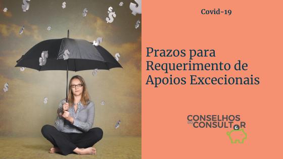 Prazos para Requerimento de Apoios Excecionais | Covid-19