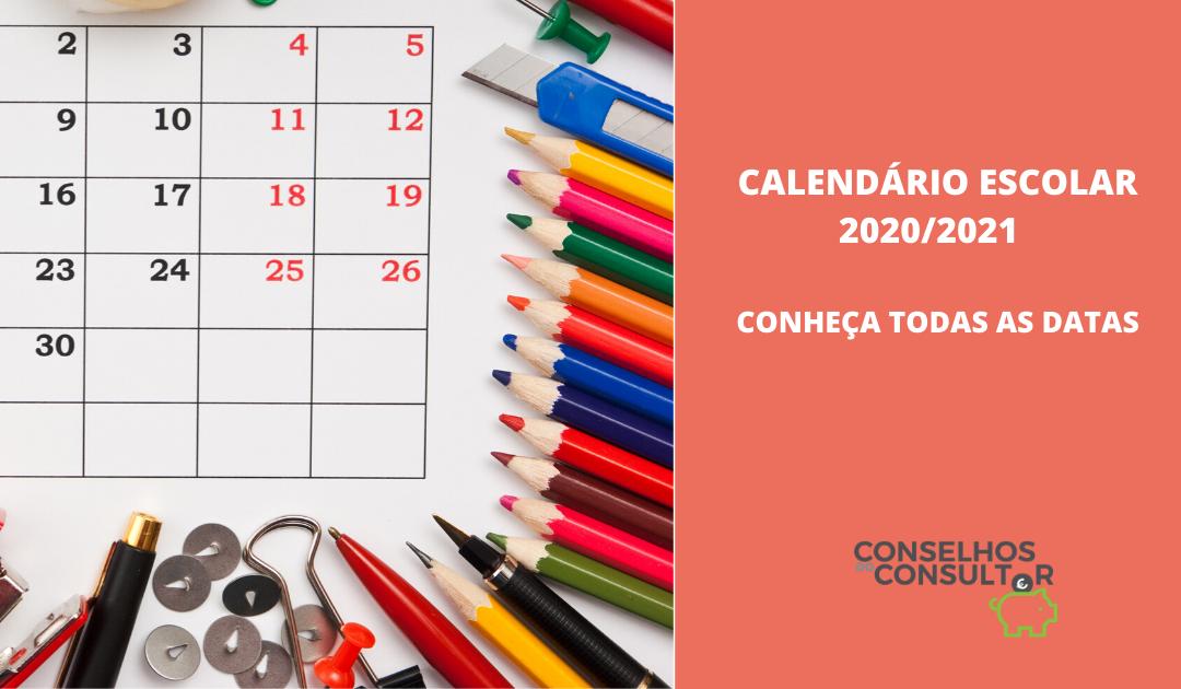 Calendário Escolar 2020/2021 – Conheça todas as datas
