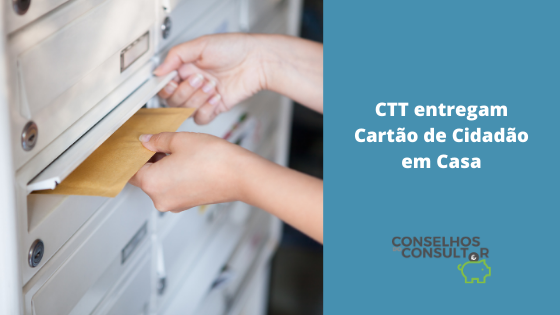 CTT Entregam Cartão de Cidadão em Casa