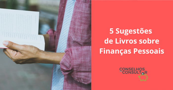 5 Sugestões de Livros sobre Finanças Pessoais