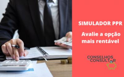 Simulador PPR – Avalie a opção mais rentável