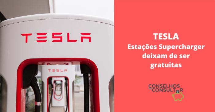 Tesla: estações Supercharger deixam de ser gratuitas