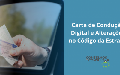 Carta de Condução Digital e Alterações no Código da Estrada