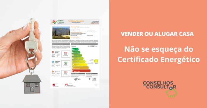 Vender ou Alugar Casa: Não se esqueça do Certificado Energético