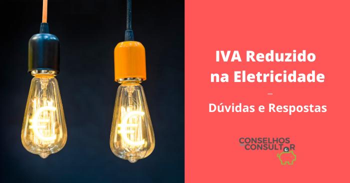 Novo IVA na Eletricidade – Dúvidas e Respostas