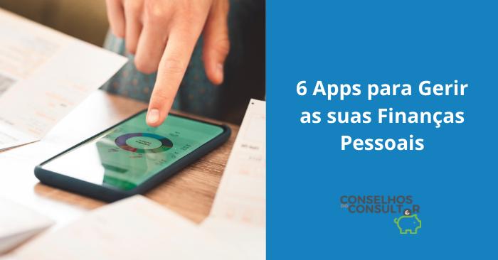 6 Apps para Gerir as suas Finanças Pessoais