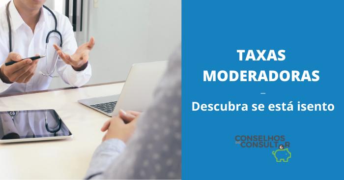 Taxas Moderadoras: Descubra se está isento