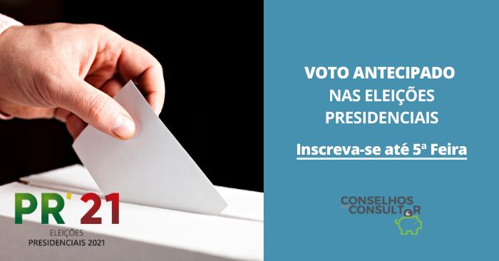 Voto Antecipado nas Eleições Presidenciais – Inscreva-se até 5ª Feira