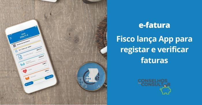 e-fatura: Fisco lança nova App para verificar faturas