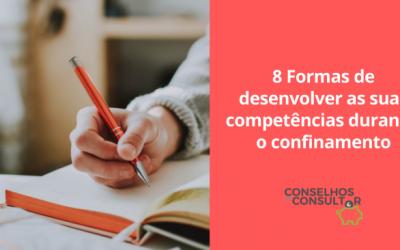 8 Formas de desenvolver competências durante o confinamento
