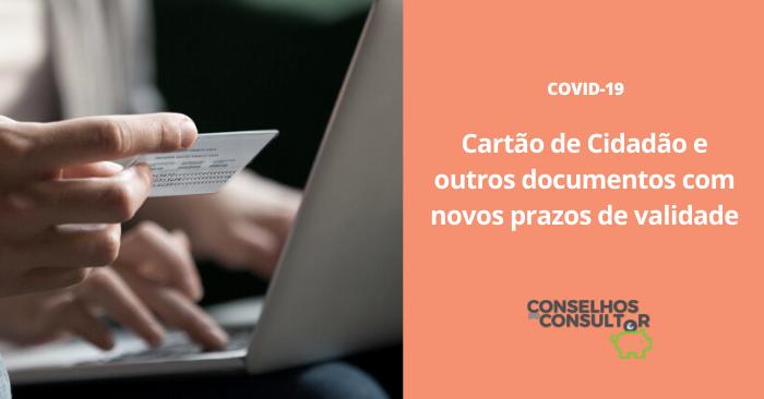 Cartão de Cidadão e outros documentos com novos prazos de validade
