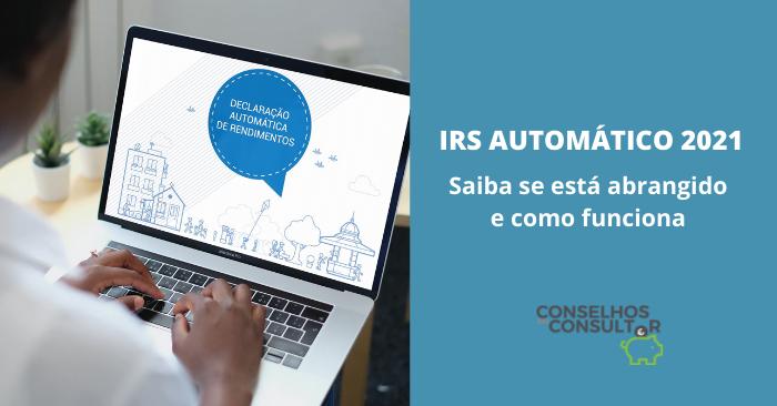 IRS Automático 2021: Saiba se está abrangido e como funciona