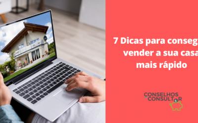 7 Dicas para vender a sua casa mais rápido