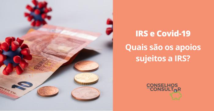 IRS e Covid-19: Quais são os apoios sujeitos a IRS?