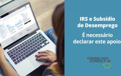 IRS e Subsídio de Desemprego: é necessário declarar este apoio?