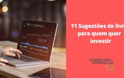 11 Sugestões de livros para quem quer investir