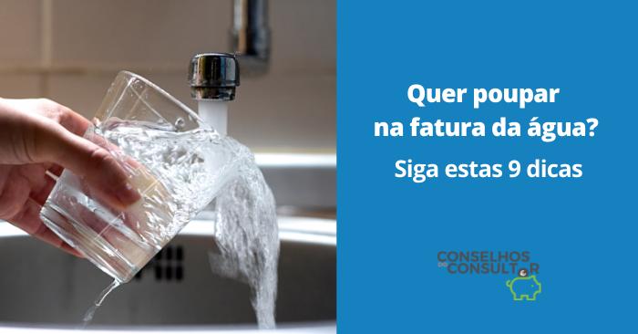 Quer poupar na fatura da água? Siga estas 9 dicas!