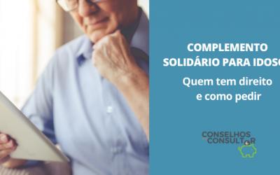 Complemento Solidário para Idosos – Quem tem direito?