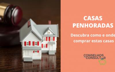 Casas Penhoradas – Como e onde comprar