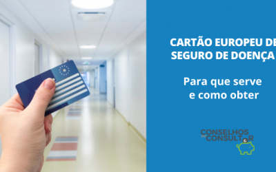 Cartão Europeu de Seguro de Doença – Para que serve e como pedir?