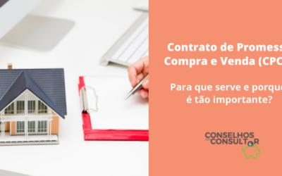 Contrato de Promessa de Compra e Venda – Para que serve e porque é tão importante?