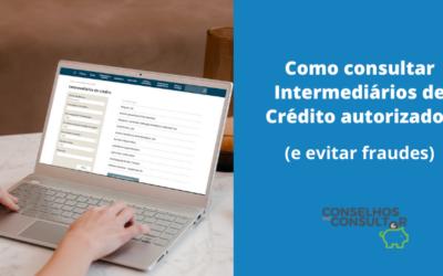 Como consultar os Intermediários de Crédito autorizados