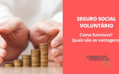 Seguro Social Voluntário – Como funciona e quais as vantagens