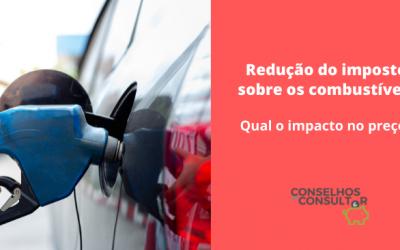 Redução do imposto sobre os combustíveis – Qual o impacto no preço?